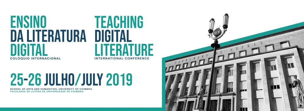 Teaching Digital Literature International Conference 2019